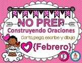 Construyendo Oraciones {Febrero} - Spanish Sentence Building {February}