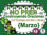 Construyendo Oraciones {Marzo} - Spanish Sentence Building {March}