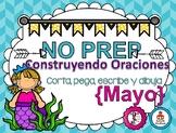 Construyendo Oraciones {Mayo} - Spanish Sentence Building {May}