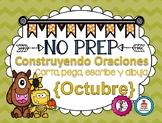 Construyendo Oraciones {Octubre} - Spanish Sentence Building {October}