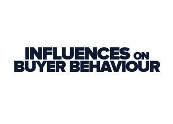 Influences on Buyer Behaviour
