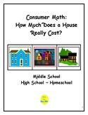 Consumer Math: How Much Does a House Really Cost?