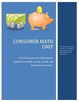 Consumer Math Unit/ Project Based Learning
