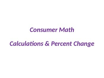 Consumer Math - Sales Tax, Discount, Tip and Markup Calculation Summary