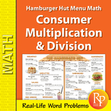 Consumer Multiplication & Division: Hamburger Hut Menu Math