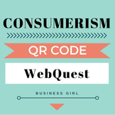 Consumerism (Consumer Protection Agencies & Laws) QR Code WebQuest