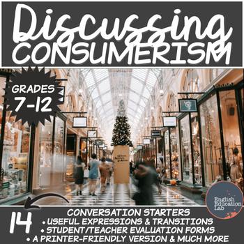 Consumerism- Conversation Starters