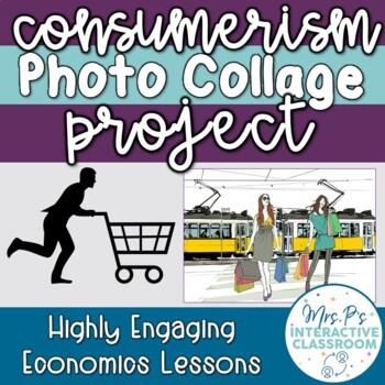 Consumerism Photo Collage Economics Mini Project (Distance Learning)
