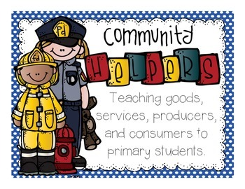 Consumers, Producers, and Community Helpers