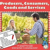 Consumers and Producers Goods and Services Unit Actvities