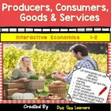 Economics Unit for 1st & 2nd Grade | Producers Consumers Goods Services