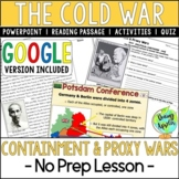 Containment & Proxy Wars; Cold War; Distance Learning