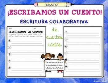 """""""Escribamos un Cuento"""" Spanish Partner/Small-Group Writing Activity"""