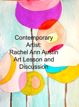 Contemporary Artist Rachel Ann Austin 1st-5th: Poppies Art Lesson & Discussion