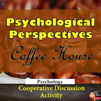"""Contemporary Psychological Perspectives """"Coffee House"""""""