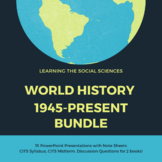 World History 1945-Present Bundle with 15 PowerPoint Presentations!
