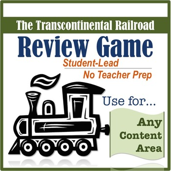 Review Game for Content Areas: The Transcontinental Railroad
