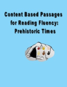 Content Based Passages for Reading Fluency: Prehistoric Times