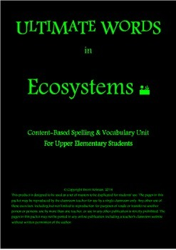 Content-Based Spelling & Vocabulary Unit - Ecosystems