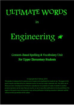 Content-Based Spelling & Vocabulary Unit - Engineering
