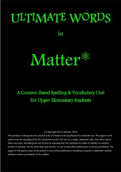 Content-Based Spelling & Vocabulary Unit - Matter