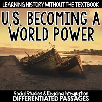 U.S. Becoming a World Power: Passages