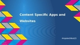 Content Specific Apps and Websites