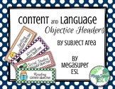 Content and Language Objective Header Cards