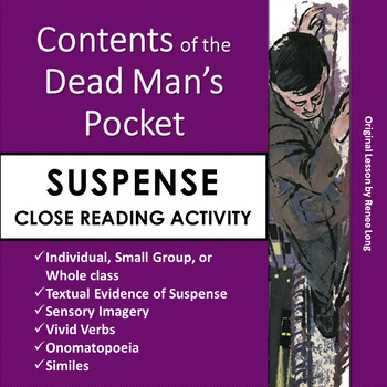 """""""Contents of the Dead Man's Pocket"""" Close Reading Lesson on Suspense"""