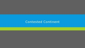 Contested Continent
