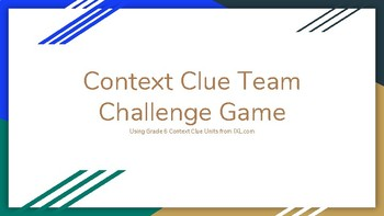 Context Clue Game - Team Challenge