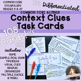 108 Context Clues Task Cards, Common Core/Differentiated
