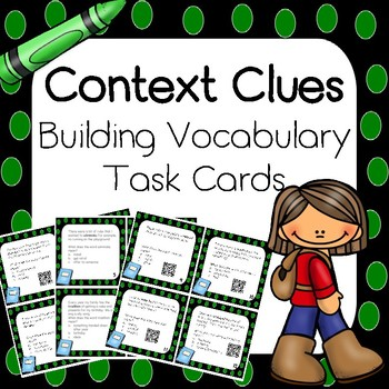 Context Clues Task Cards with and without QR Codes - Test Prep