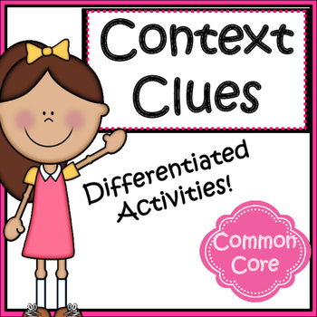 Using Context Clues To Determine Meaning