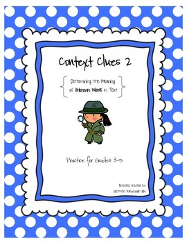 Context Clues 2 ~ Determining the Meaning of Unknown Words in Text
