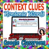 Context Clues Activity Google Task Cards Digital Activity using Nonsense Words