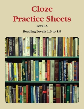 Context Clues – Cloze Practice Sheets – Level A (1.0 to 1.9)