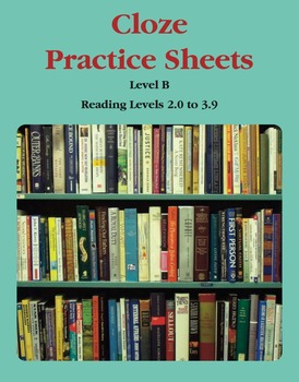Context Clues – Cloze Practice Sheets – Level B (Reading Levels 2.0 to 3.9)