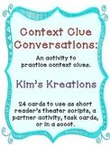 Context Clue Conversation Scripts (Reader's Theater, scoot, or task cards)