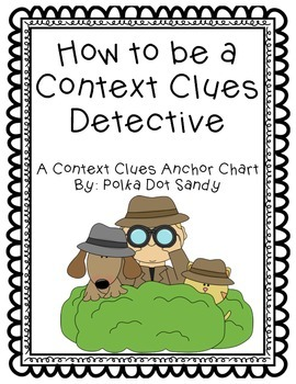 Context Clues Detective Anchor Chart