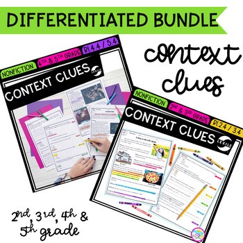 Context Clues Differentiated Bundle - 2nd, 3rd, 4th & 5th Grades