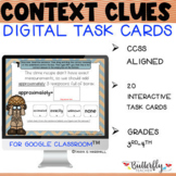 Context Clues Digital Task Cards for Google Classroom Dist