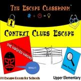 Context Clues Escape Room (3rd - 5th Grade)   The Escape C