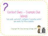 Context Clues- Example Clue Words