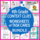 Context Clues Worksheets & Task Card Bundle – 4th Grade Context Clues Activities