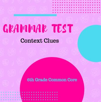 Context Clues Grammar Test