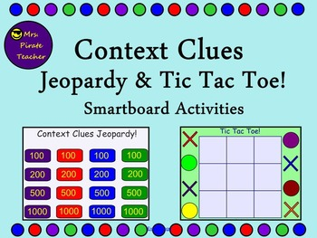 End of Grade Context Clues Jeopardy and Tic Tac Toe (Smartboard)