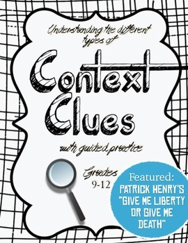 Context Clues: Knowing the different types. Patrick Henry