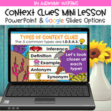 Context Clues Mini Lesson (Google Classroom & PPT) Distanc