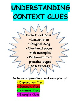Context Clues Pack: Lesson Plan, Song, Overhead Pages, Worksheets, Assessments
